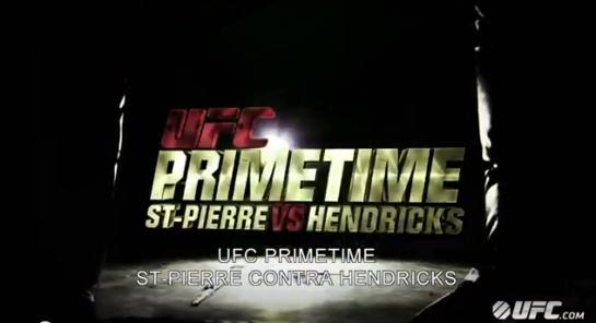 ufc primetime, st pierre, hendricks